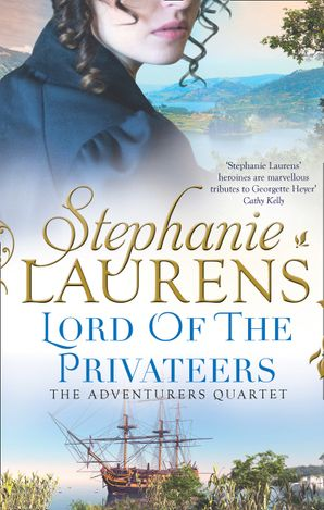 Lord Of The Privateers Paperback  by Stephanie Laurens