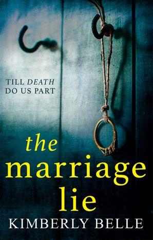 The Marriage Lie Paperback  by Kimberly Belle