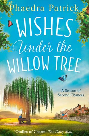 Wishes Under The Willow Tree by Phaedra Patrick - Paperback