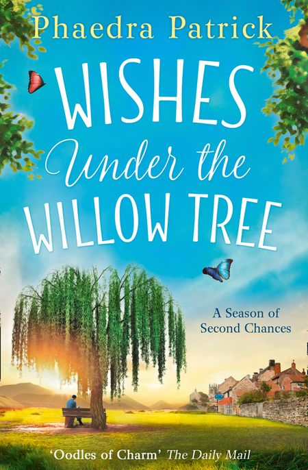 Wishes Under The Willow Tree - Phaedra Patrick