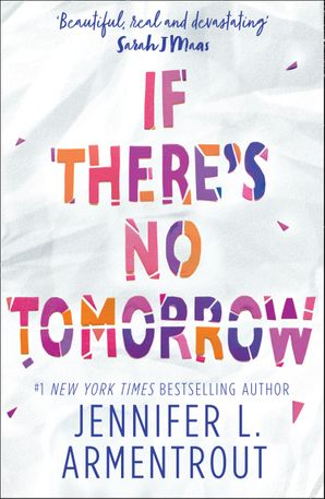 If There's No Tomorrow Paperback  by Jennifer L. Armentrout