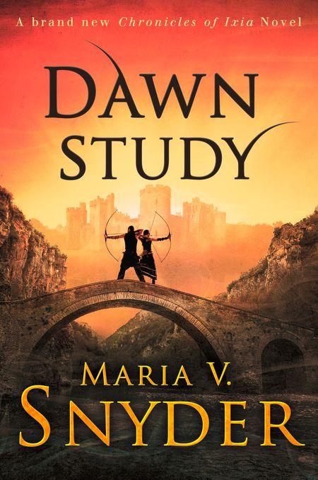 Dawn Study (Study Series, Book 6) - Maria V. Snyder