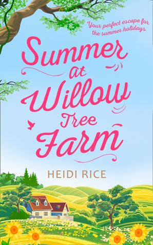 Summer At Willow Tree Farm Paperback  by