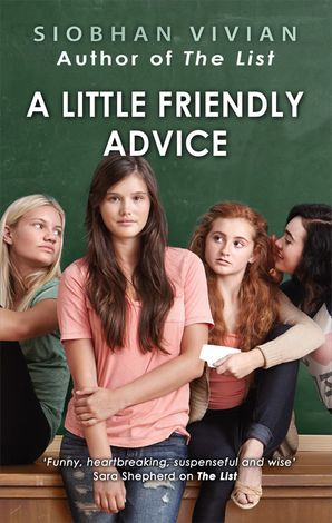 A Little Friendly Advice Paperback  by Siobhan Vivian