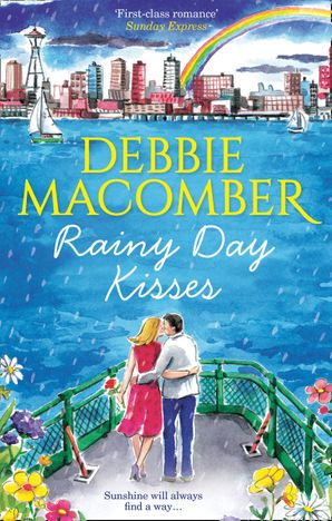 Rainy Day Kisses: Rainy Day Kisses / The First Man You Meet Paperback  by Debbie Macomber