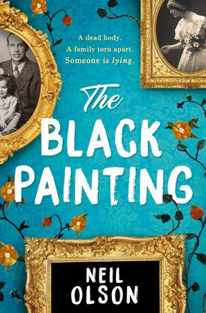 The Black Painting Paperback  by Neil Olson