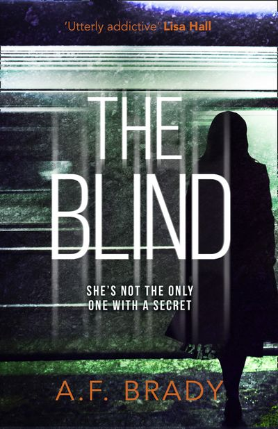 The Blind - A.F. Brady