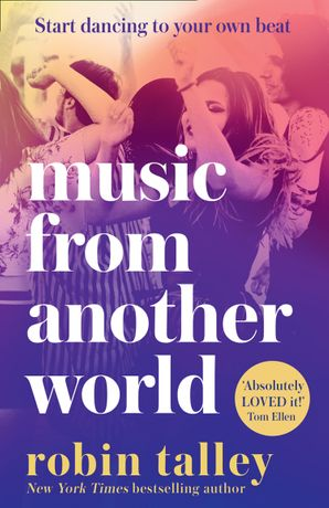 Music From Another World Paperback  by Robin Talley