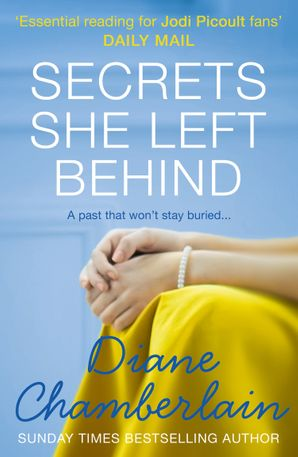 Secrets She Left Behind Paperback  by Diane Chamberlain