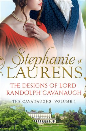 The Designs Of Lord Randolph Cavanaugh Paperback  by Stephanie Laurens