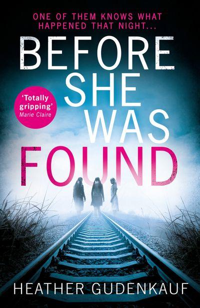 Before She Was Found - Heather Gudenkauf