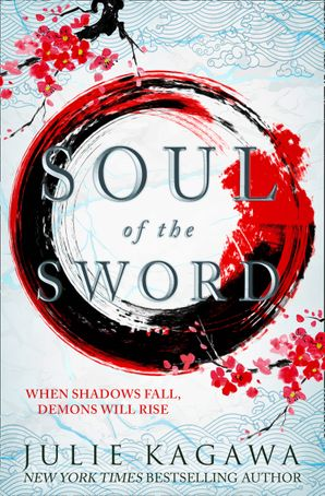 Soul Of The Sword (Shadow of the Fox, Book 2) Paperback  by Julie Kagawa