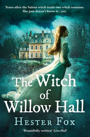 The Witch Of Willow Hall Paperback  by Hester Fox