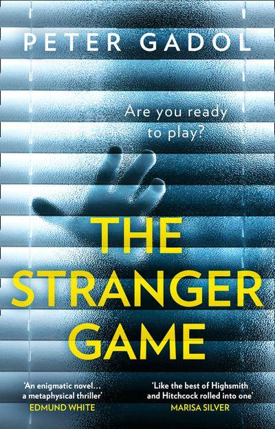 The Stranger Game - Peter Gadol