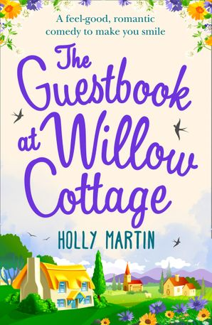 The Guestbook At Willow Cottage Paperback  by Holly Martin