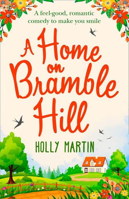 A Home On Bramble Hill - Holly Martin
