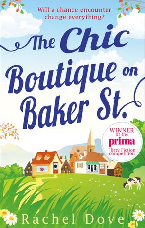 The Chic Boutique On Baker Street Paperback  by Rachel Dove