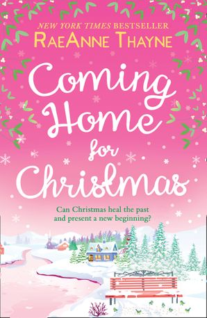 Coming Home For Christmas (Haven Point, Book 10)