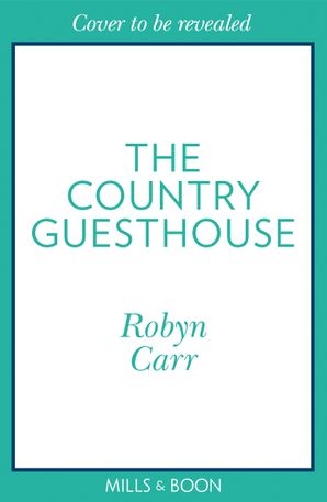 The Country Guesthouse (Sullivan's Crossing, Book 5)