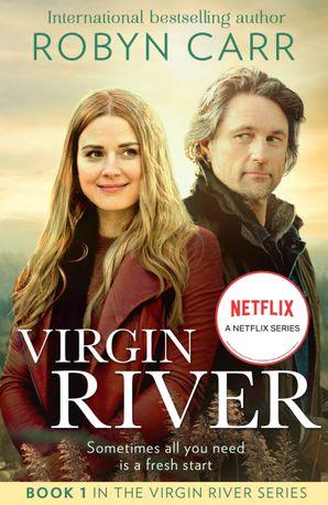 Virgin River (A Virgin River Novel, Book 1)