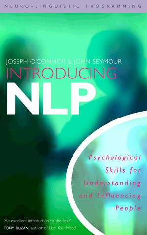 Introducing Neuro-Linguistic Programming Paperback  by