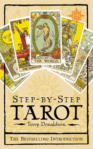 Step by Step Tarot Paperback  by Terry Donaldson