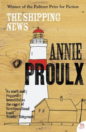 The Shipping News Paperback  by Annie Proulx