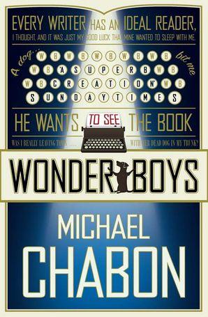 Wonder Boys Paperback  by Michael Chabon