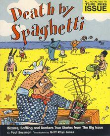 Death by Spaghetti…