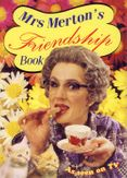 Mrs Merton's Friendship Book