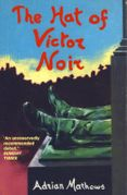 The Hat of Victor Noir