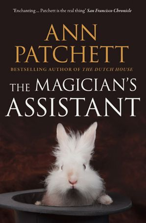 The Magician's Assistant Paperback  by Ann Patchett