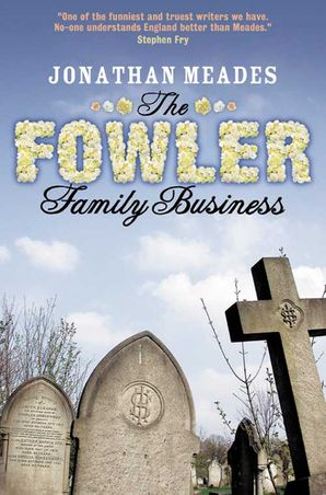 The Fowler Family Business Paperback  by Jonathan Meades