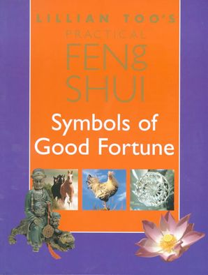 lillian-toos-practical-feng-shui-symbols-of-good-fortune