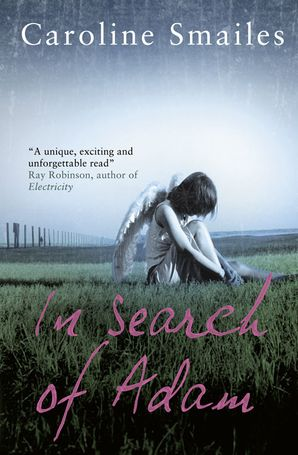 In Search of Adam Paperback  by Caroline Smailes