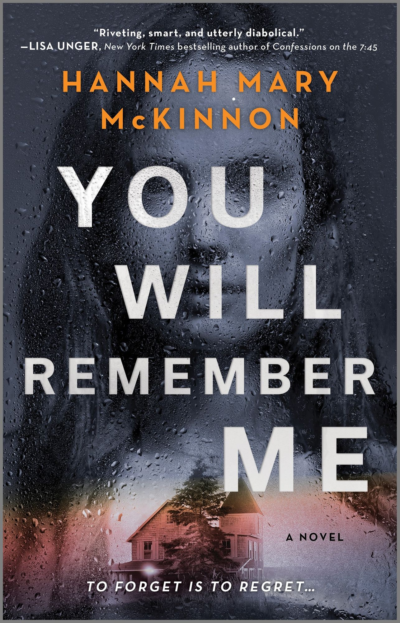 You Will Remember Me by Hannah Mary McKinnon