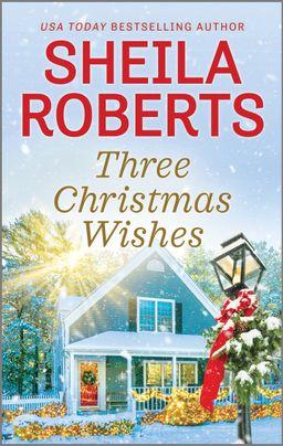 Three Christmas Wishes