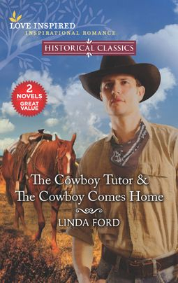 The Cowboy Tutor & The Cowboy Comes Home