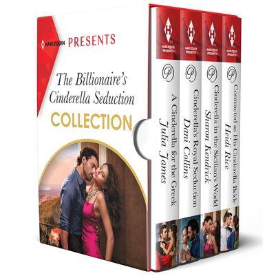 The Billionaire's Cinderella Seduction Collection