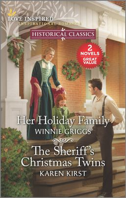 Her Holiday Family and The Sheriff's Christmas Twins