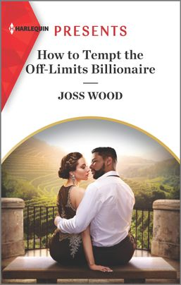 How to Tempt the Off-Limits Billionaire