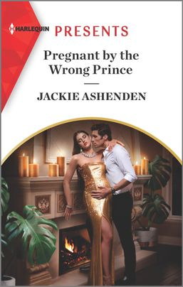 Pregnant by the Wrong Prince