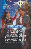 Montana Mavericks: The Real Cowboys of Bronco Heights