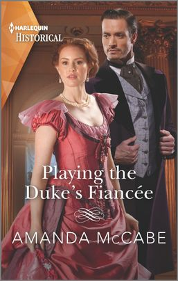 Playing the Duke's Fiancée