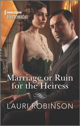Marriage or Ruin for the Heiress