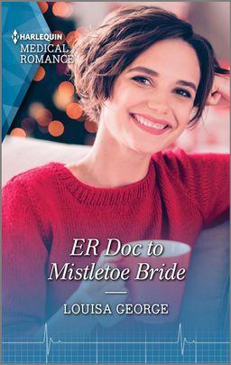 ER Doc to Mistletoe Bride