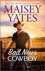 Bad News Cowboy (HQN)
