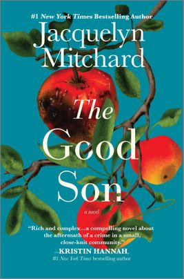 The Good Son by Jacquelyn Mitchard Discussion Guide
