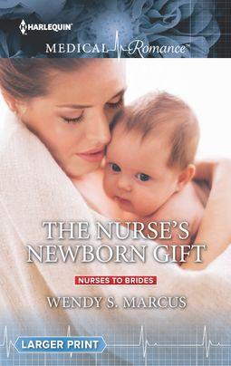 The Nurse's Newborn Gift