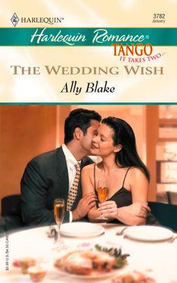 THE WEDDING WISH
